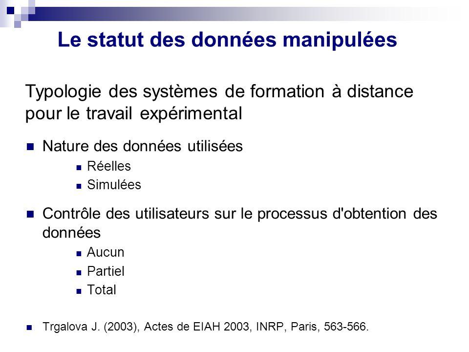 Le statut des données manipulées