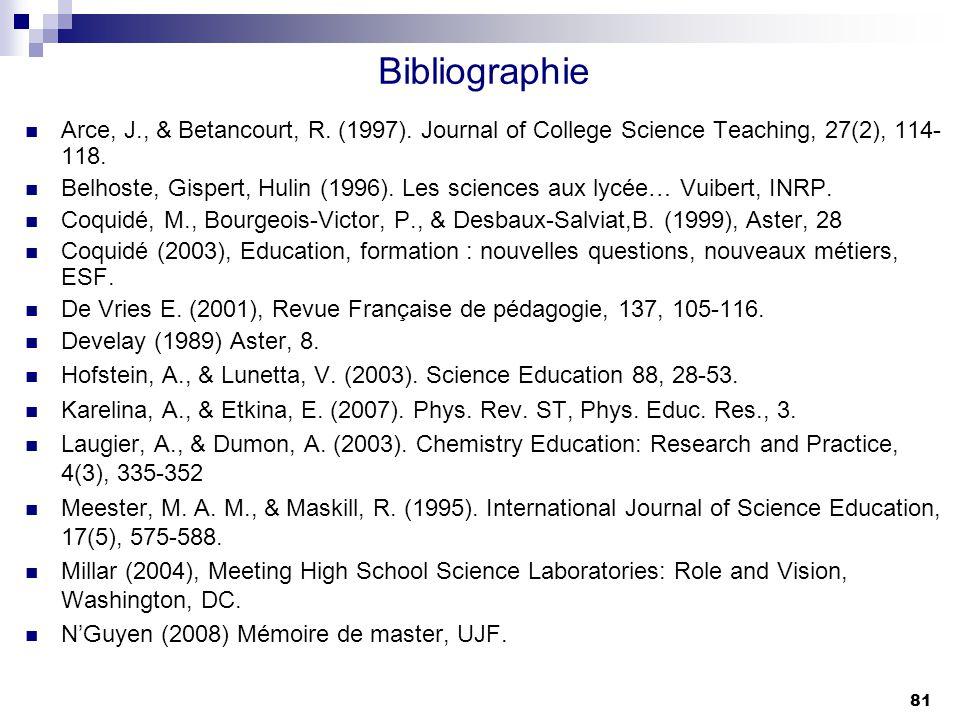 Bibliographie Arce, J., & Betancourt, R. (1997). Journal of College Science Teaching, 27(2), 114-118.
