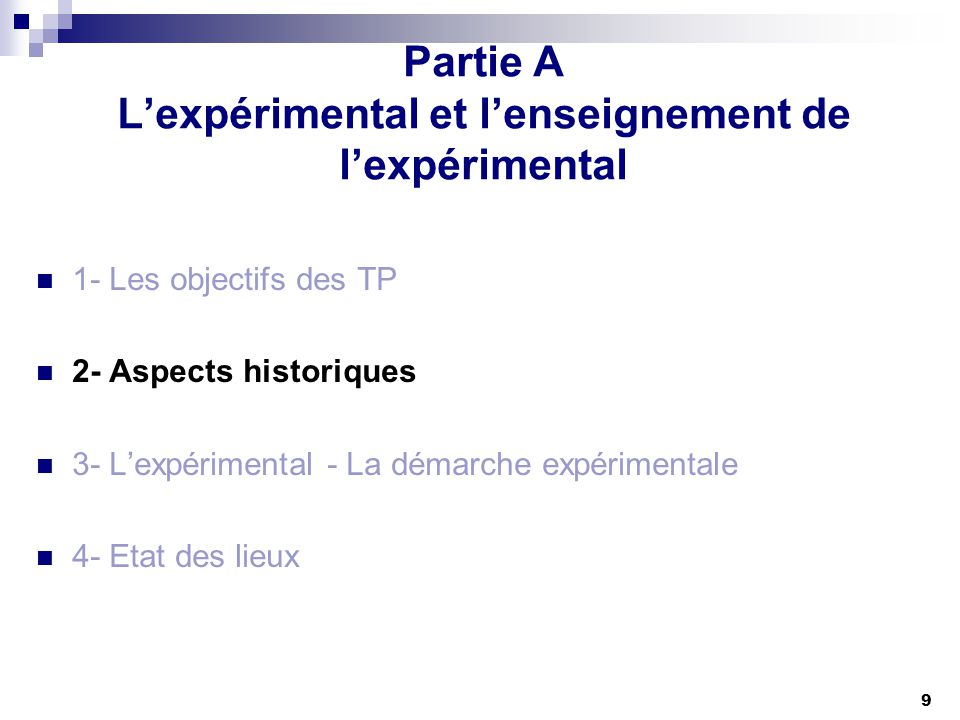 Partie A L'expérimental et l'enseignement de l'expérimental