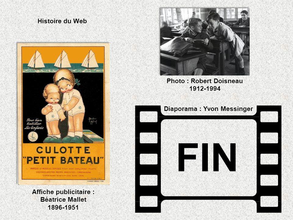 FIN Histoire du Web Photo : Robert Doisneau 1912-1994