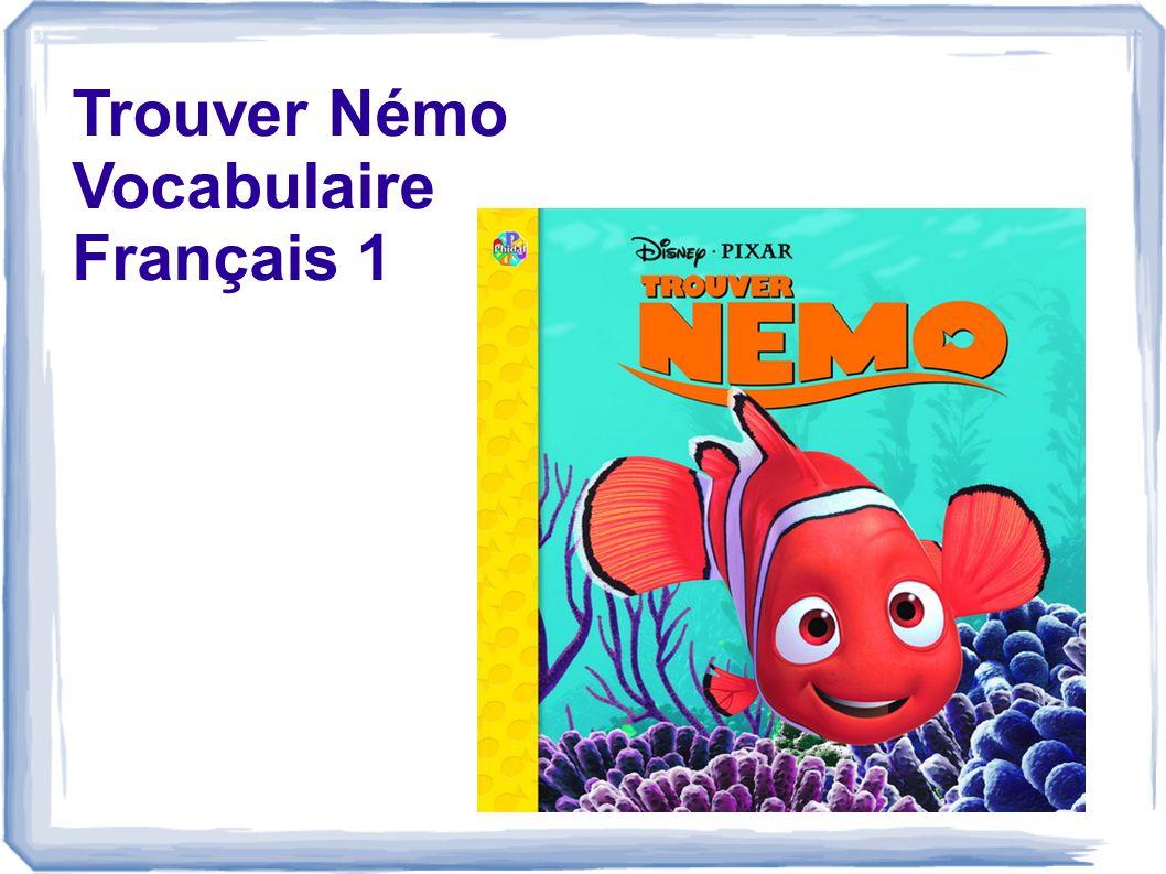 Trouver Némo Vocabulaire Français 1