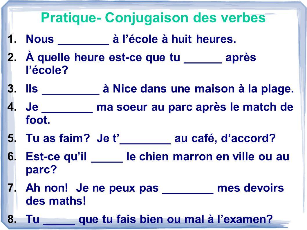 Pratique- Conjugaison des verbes