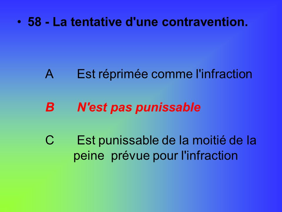 58 - La tentative d une contravention.