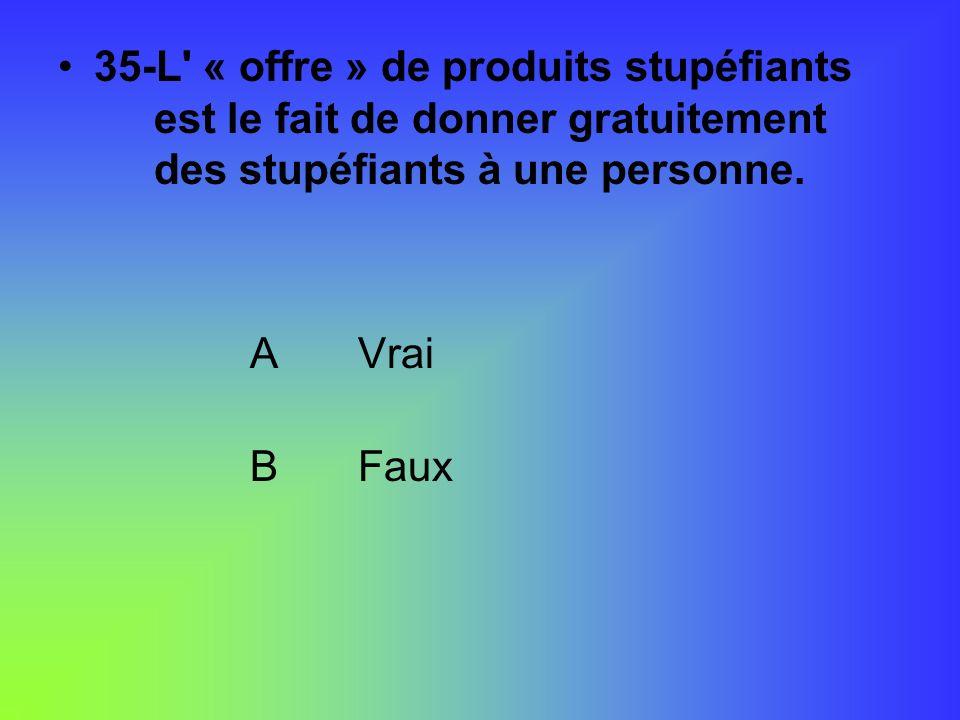 35-L « offre » de produits stupéfiants