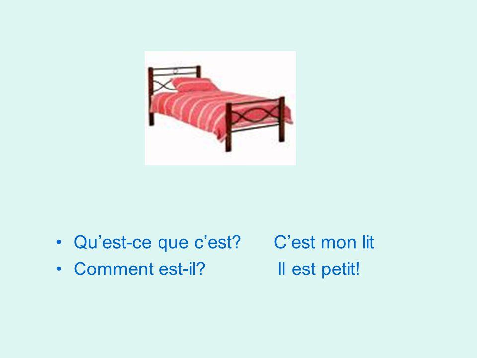 Qu'est-ce que c'est C'est mon lit