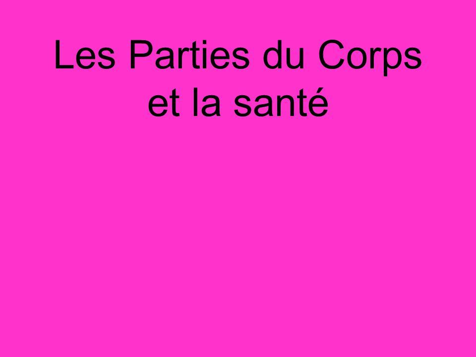Les Parties du Corps et la santé