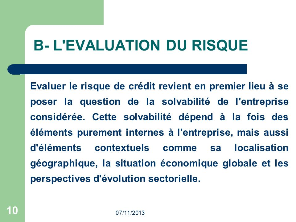 B- L EVALUATION DU RISQUE