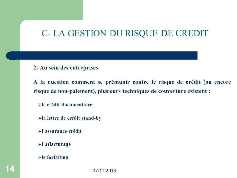 C- LA GESTION DU RISQUE DE CREDIT