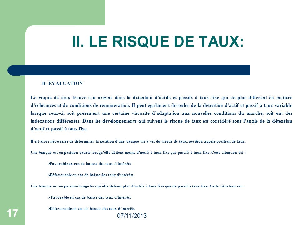 II. LE RISQUE DE TAUX: 17 25/03/2017 B- EVALUATION