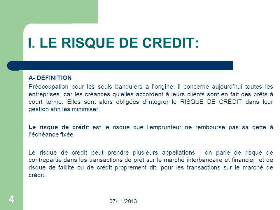 I. LE RISQUE DE CREDIT: A- DEFINITION