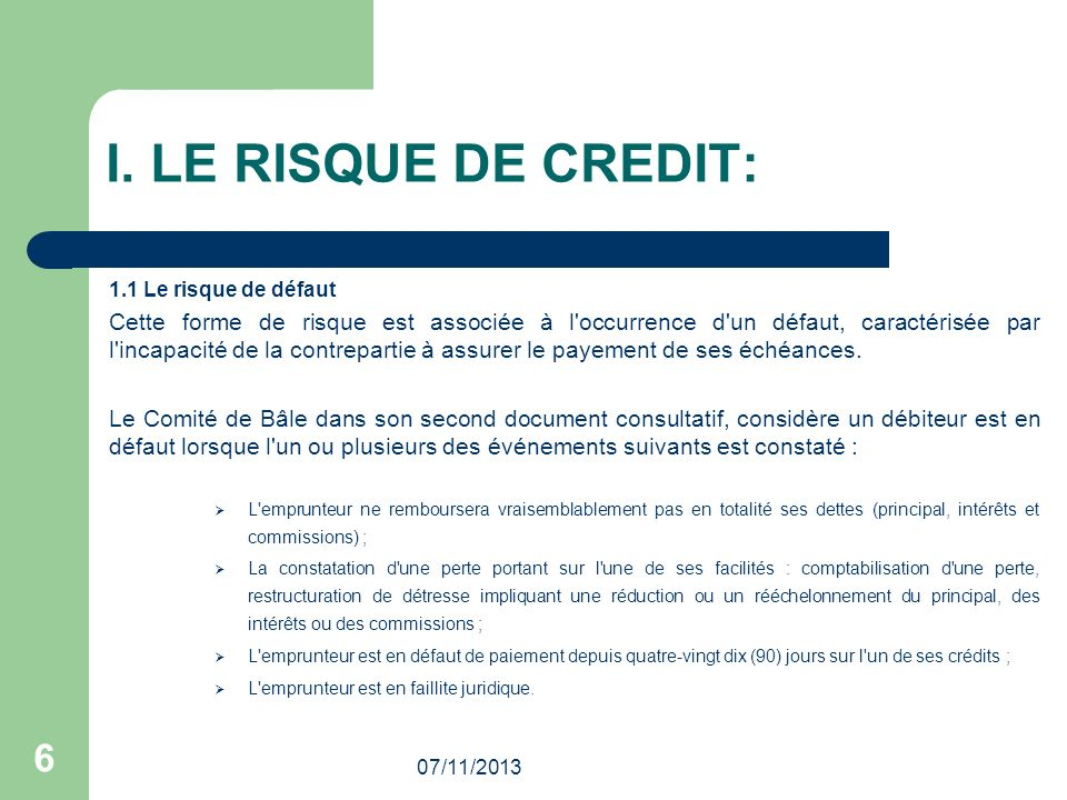 I. LE RISQUE DE CREDIT: 1.1 Le risque de défaut.