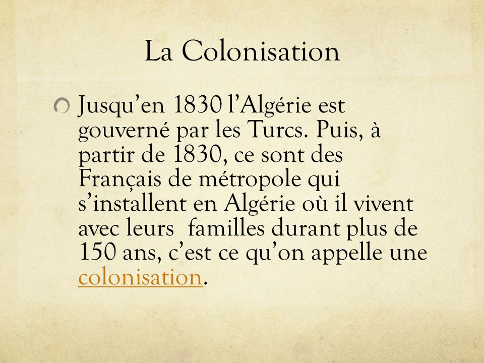 La Colonisation