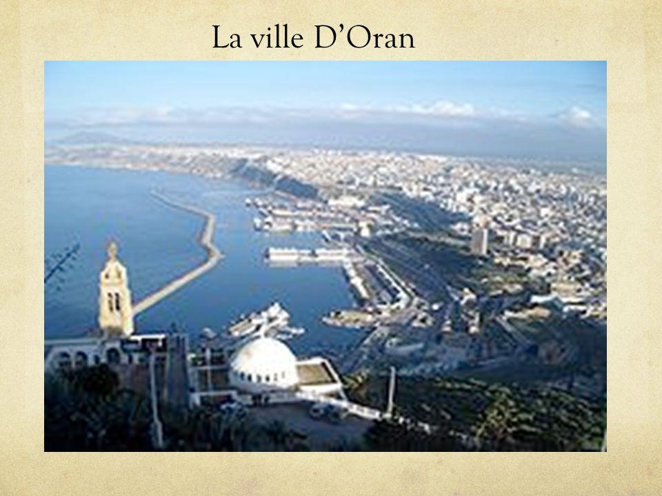 La ville D'Oran La ville D'Oran
