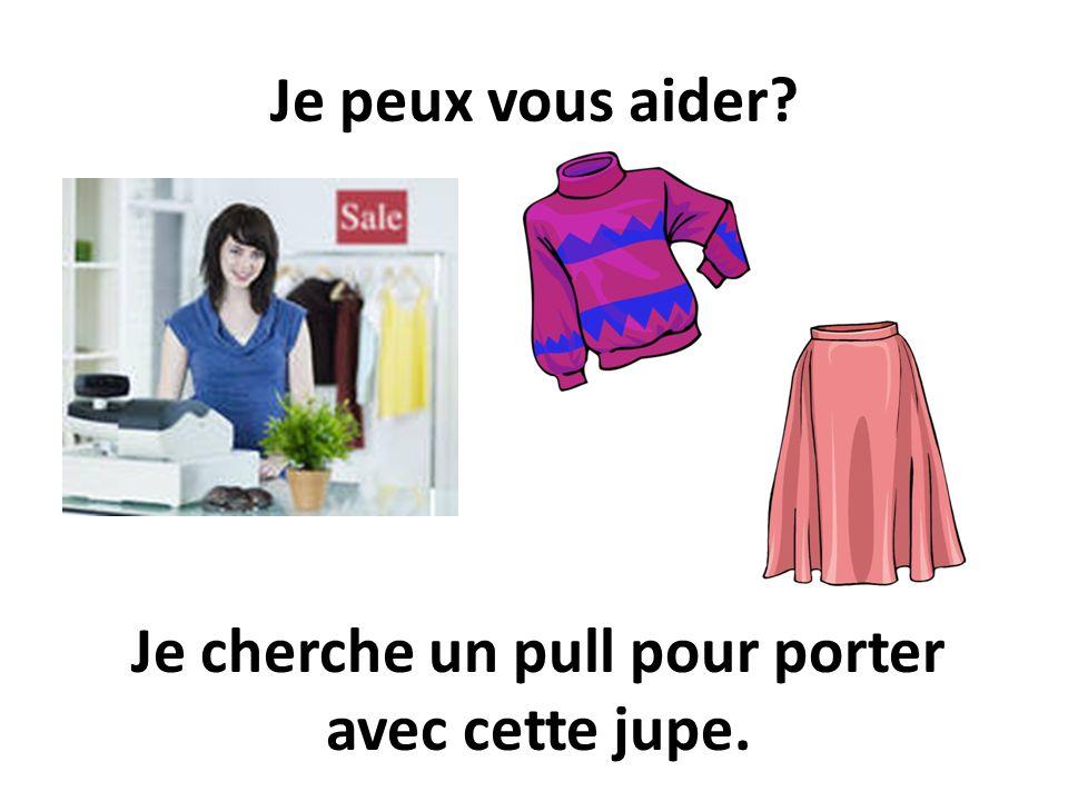 Je cherche un pull pour porter avec cette jupe.