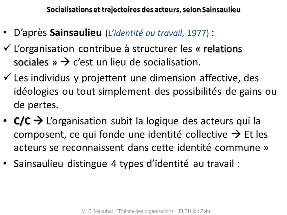 Socialisations et trajectoires des acteurs, selon Sainsaulieu