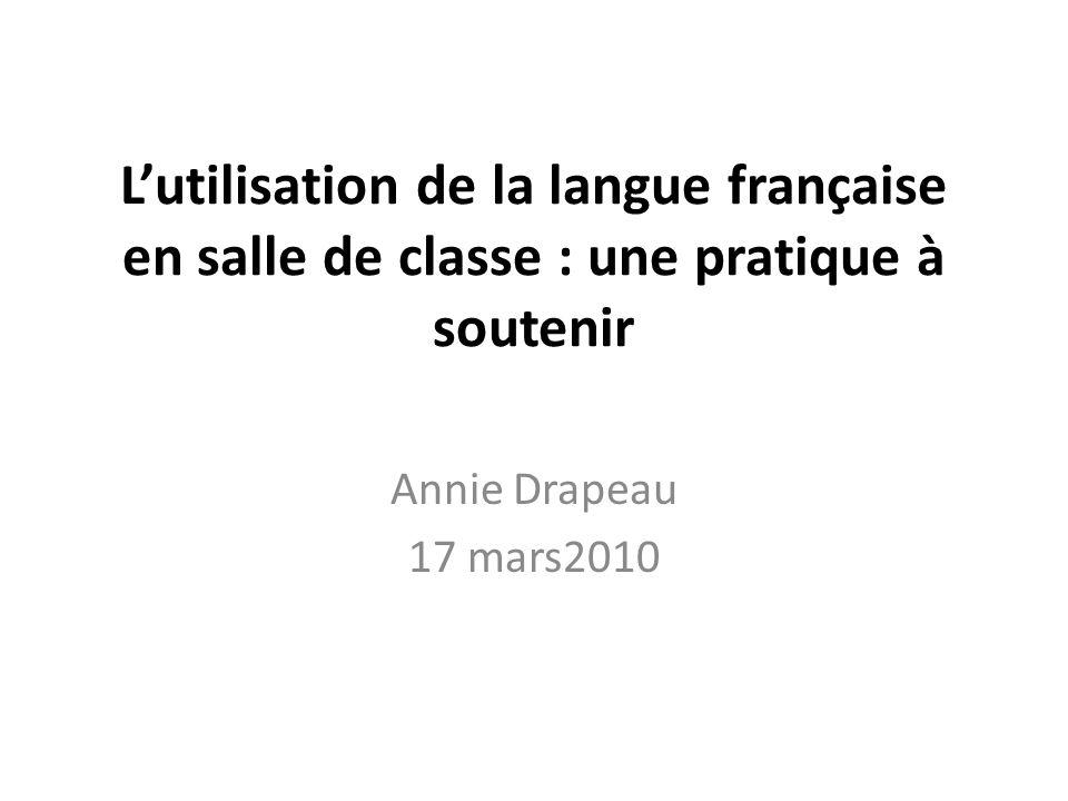 L'utilisation de la langue française en salle de classe : une pratique à soutenir