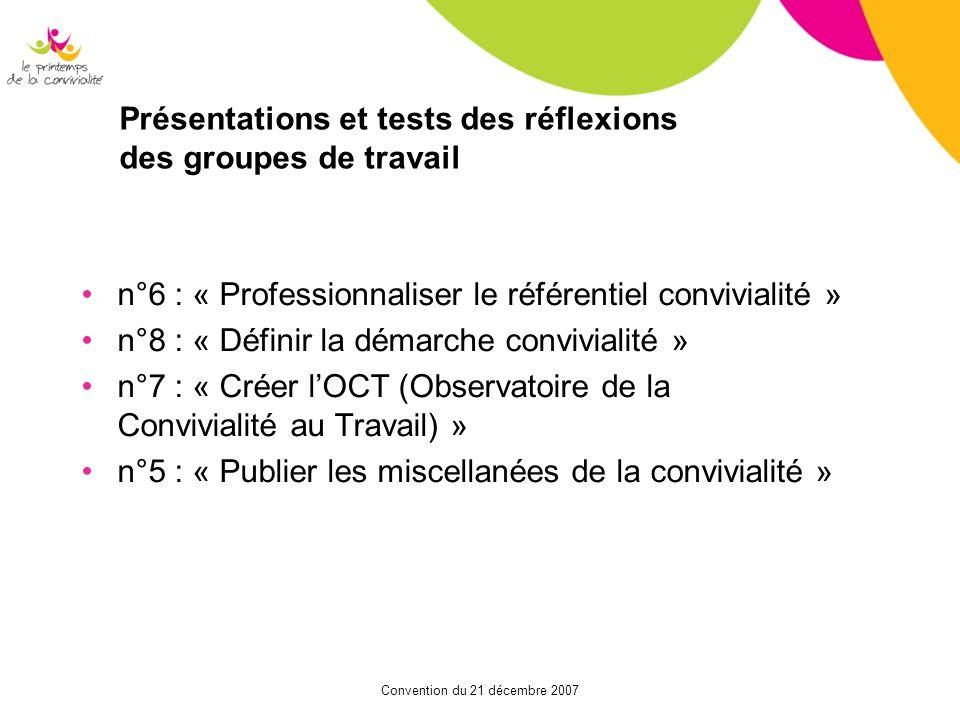 Présentations et tests des réflexions des groupes de travail