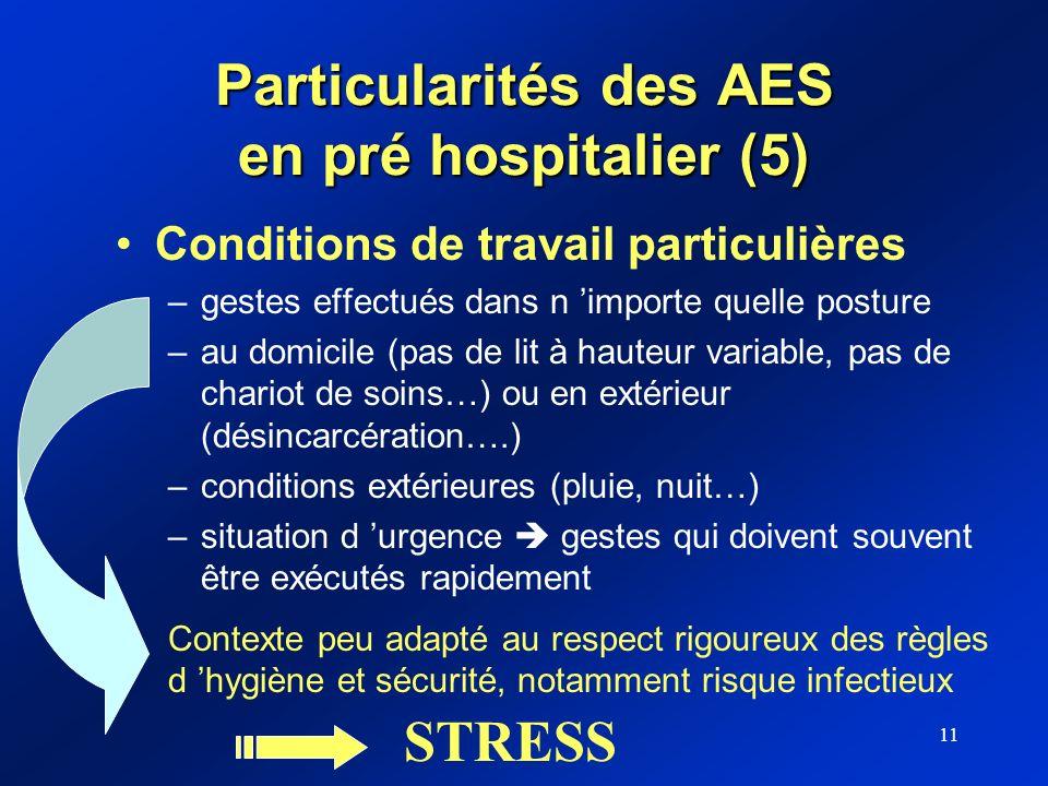 Particularités des AES en pré hospitalier (5)