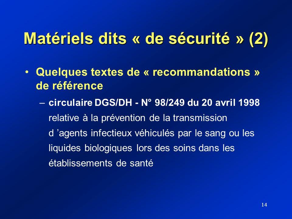 Matériels dits « de sécurité » (2)