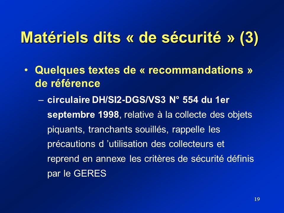 Matériels dits « de sécurité » (3)