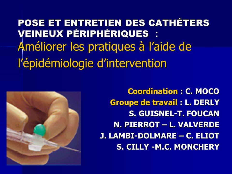 POSE ET ENTRETIEN DES CATHÉTERS VEINEUX PÉRIPHÉRIQUES : Améliorer les pratiques à l'aide de l'épidémiologie d'intervention