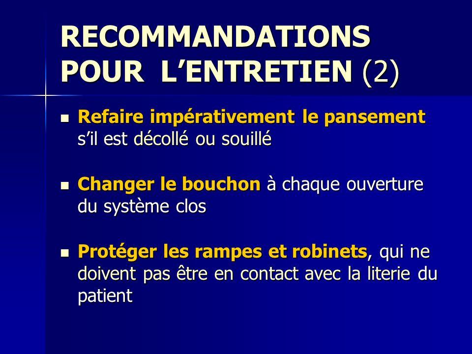 RECOMMANDATIONS POUR L'ENTRETIEN (2)
