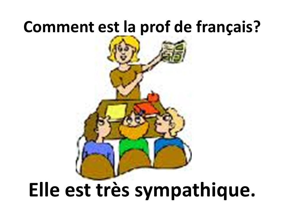 Comment est la prof de français