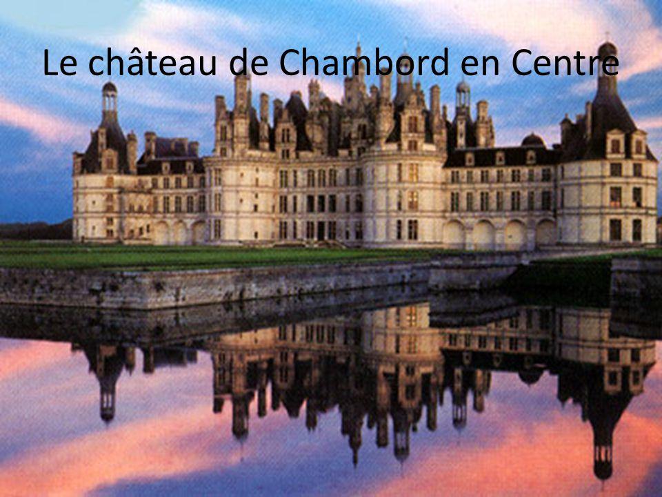 Le château de Chambord en Centre