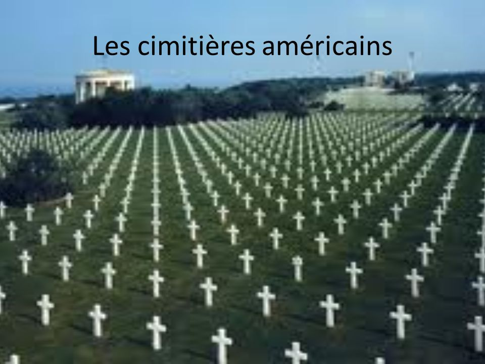 Les cimitières américains