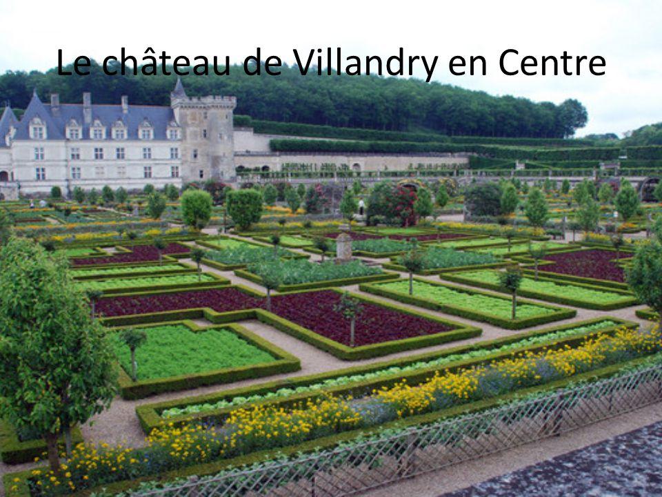 Le château de Villandry en Centre