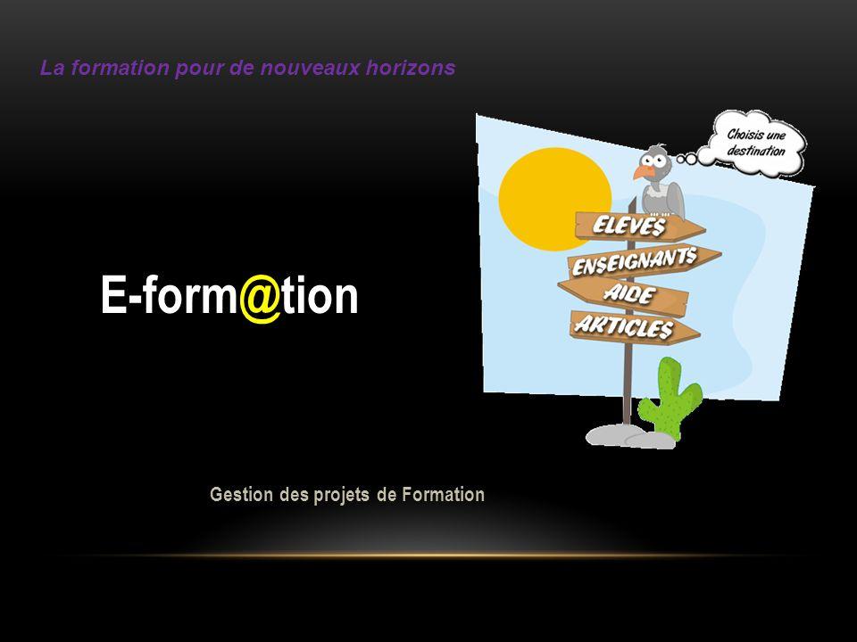 E-form@tion Gestion des projets de Formation