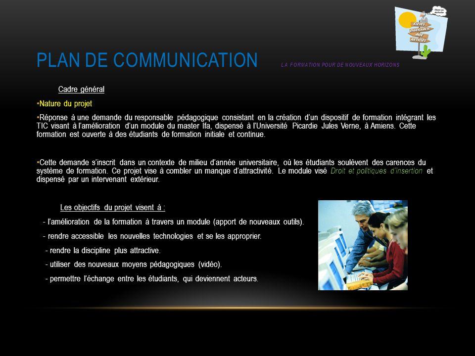 Plan de communication La formation pour de nouveaux horizons