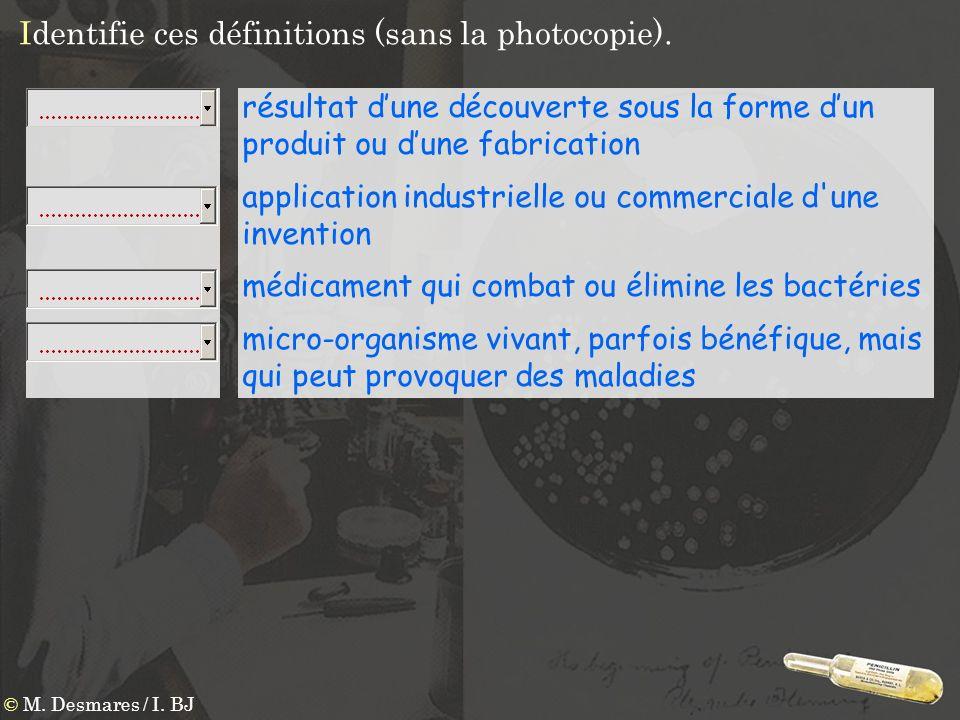 Identifie ces définitions (sans la photocopie).