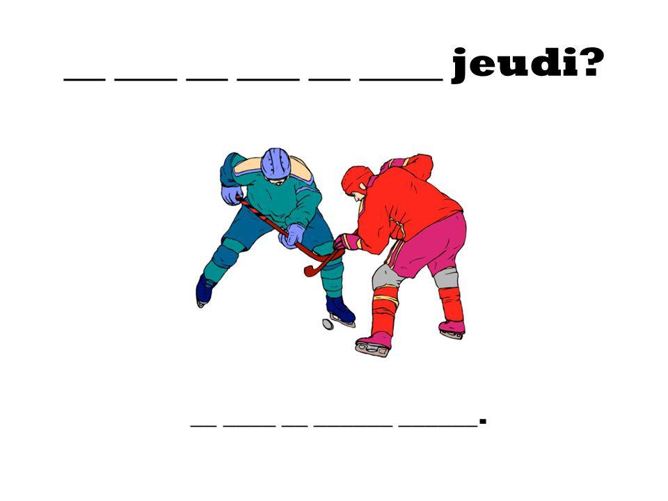 __ ___ __ ___ __ ____ jeudi