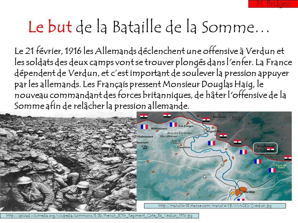 Le but de la Bataille de la Somme…