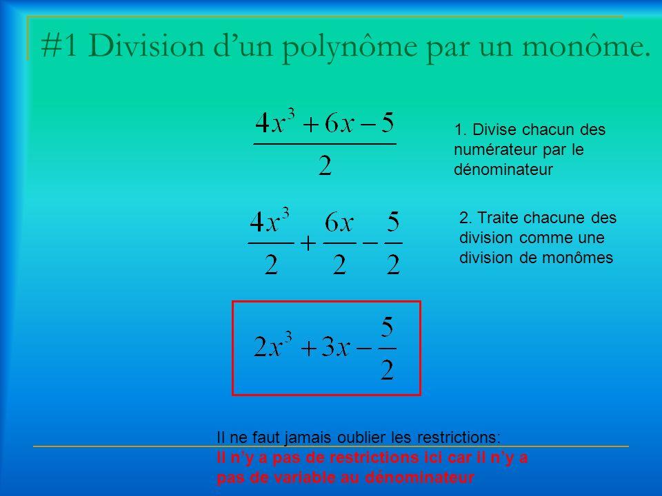 #1 Division d'un polynôme par un monôme.