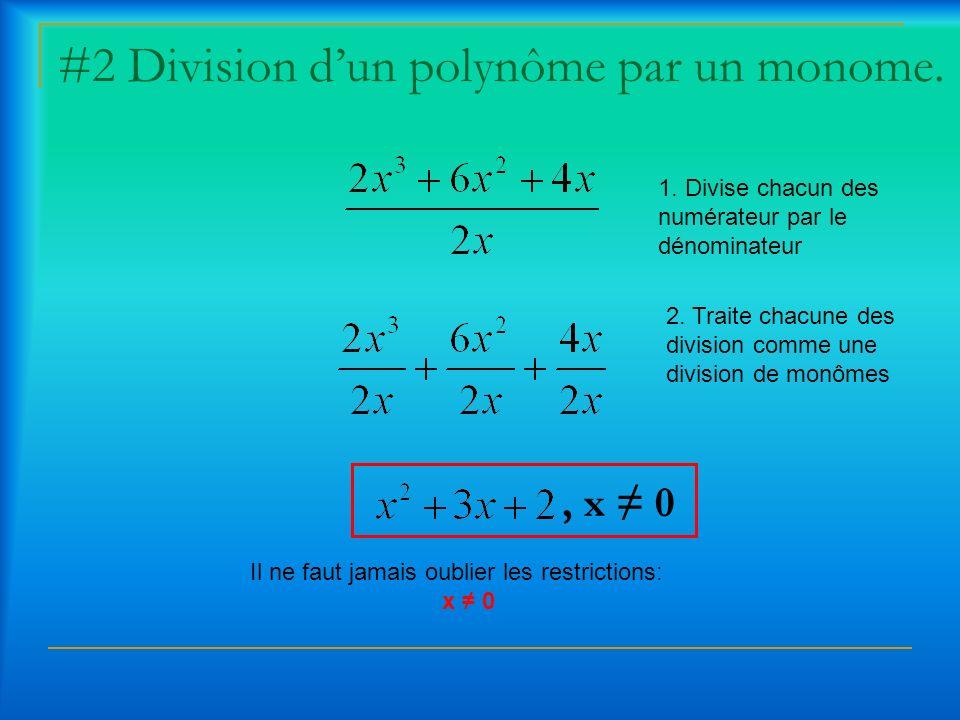 #2 Division d'un polynôme par un monome.