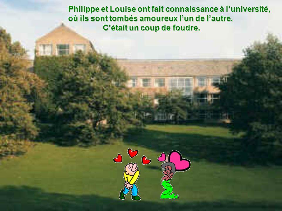 Philippe et Louise ont fait connaissance à l'université,