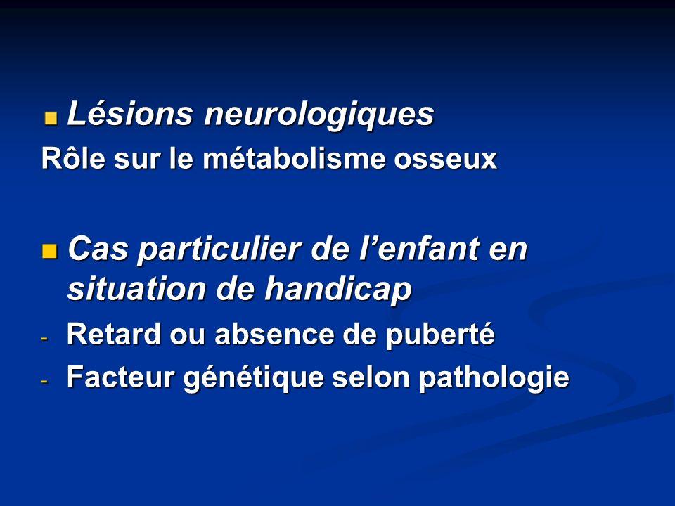 Lésions neurologiques