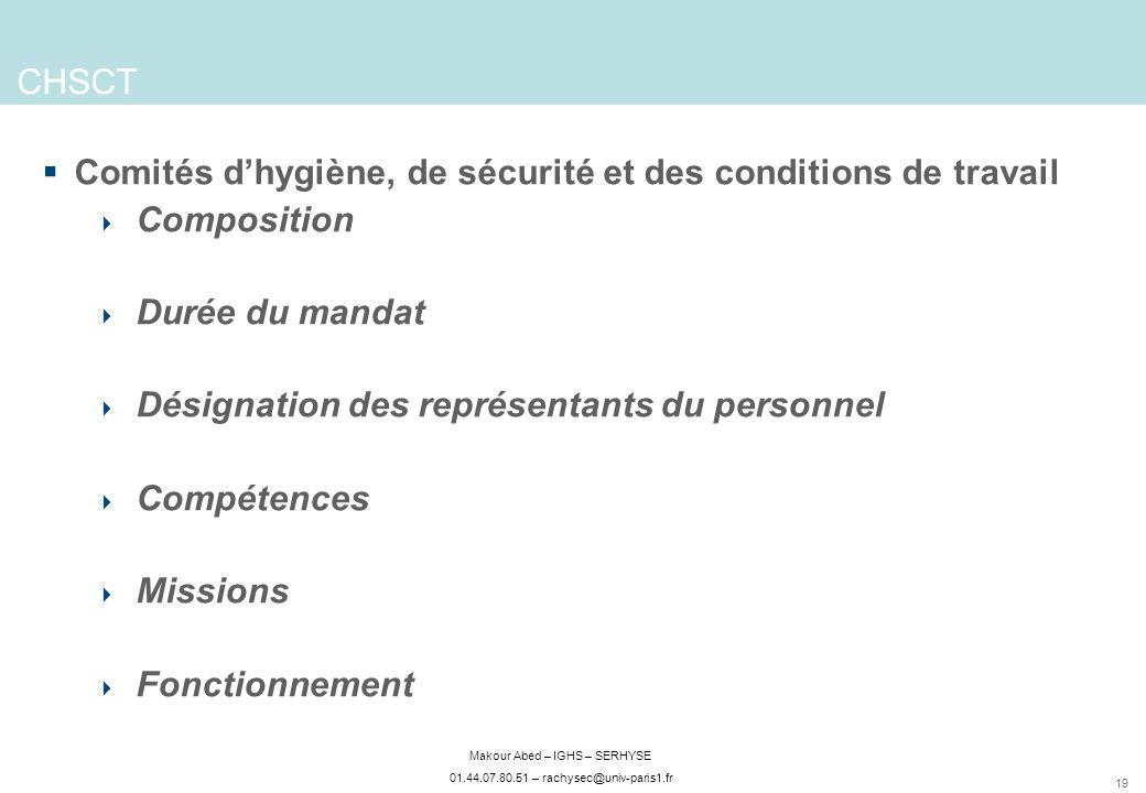 CHSCT Comités d'hygiène, de sécurité et des conditions de travail. Composition. Durée du mandat. Désignation des représentants du personnel.