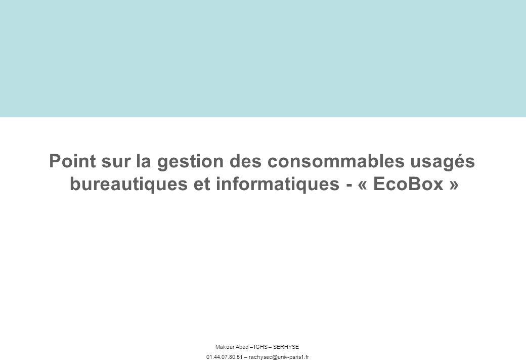 Point sur la gestion des consommables usagés bureautiques et informatiques - « EcoBox »