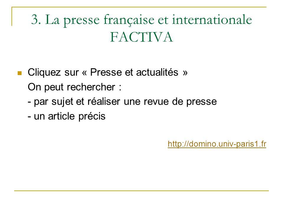 3. La presse française et internationale FACTIVA