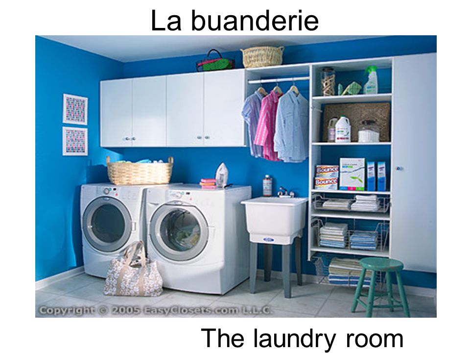 La buanderie The laundry room