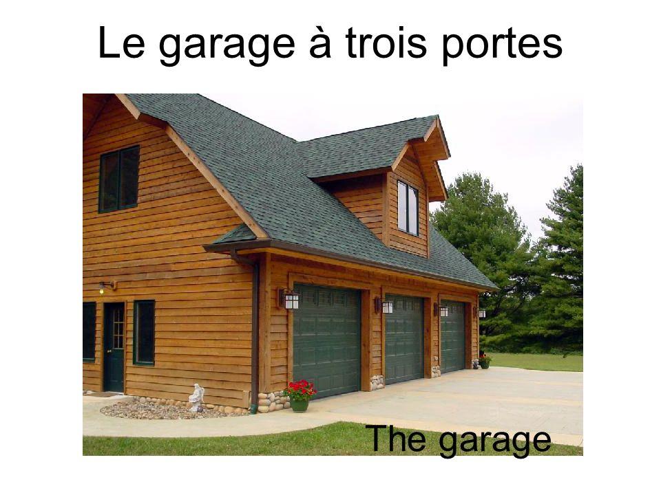 Le garage à trois portes