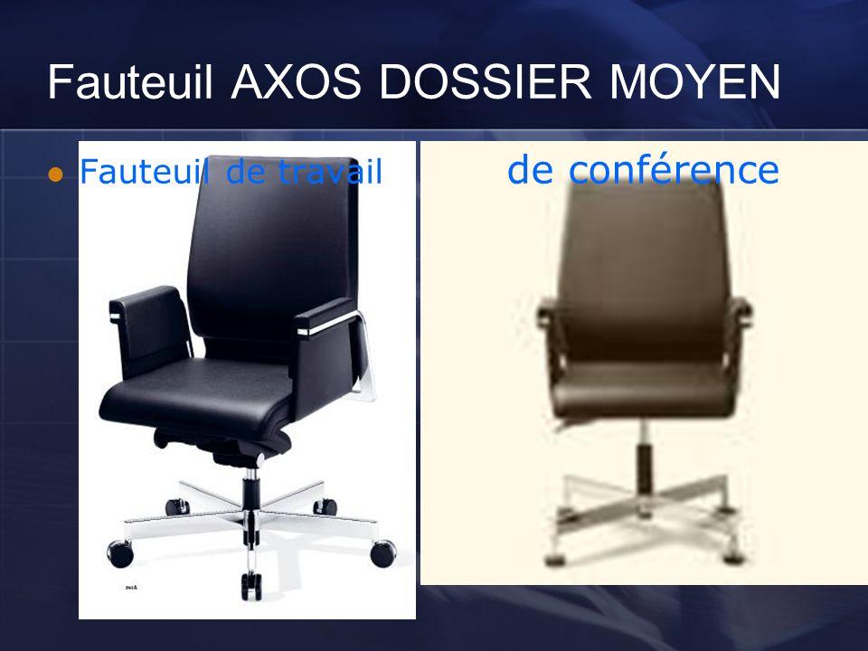 Fauteuil AXOS DOSSIER MOYEN