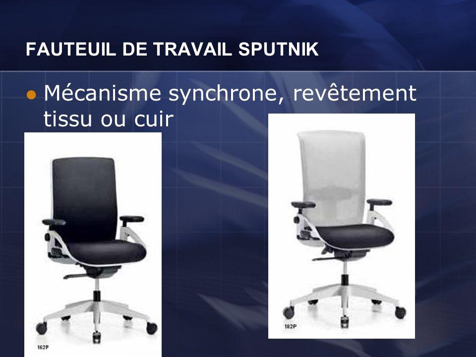 FAUTEUIL DE TRAVAIL SPUTNIK