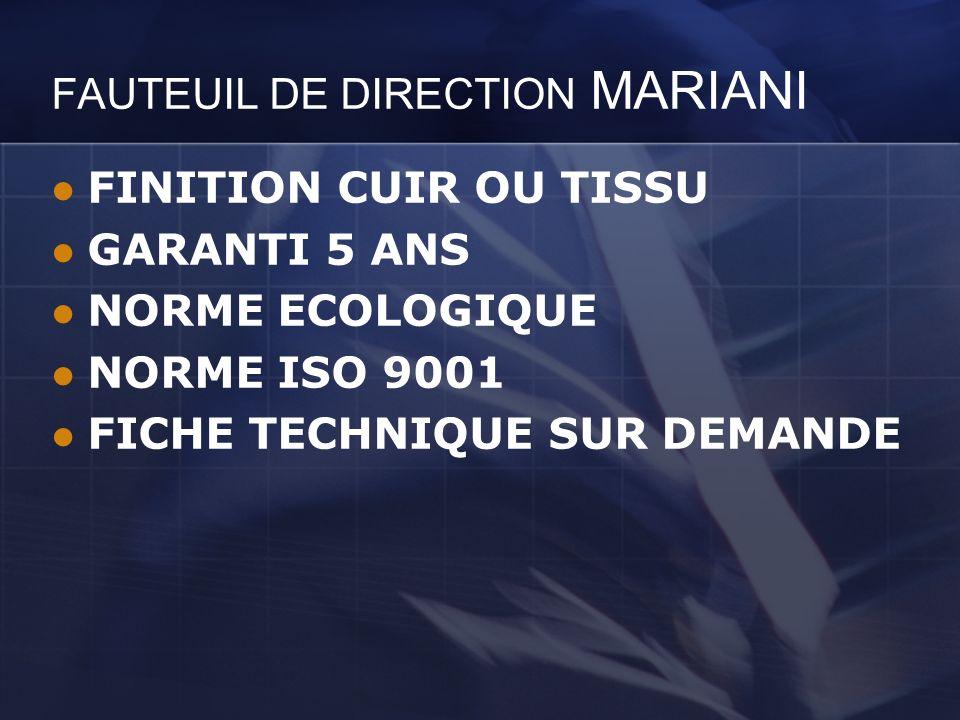 FAUTEUIL DE DIRECTION MARIANI