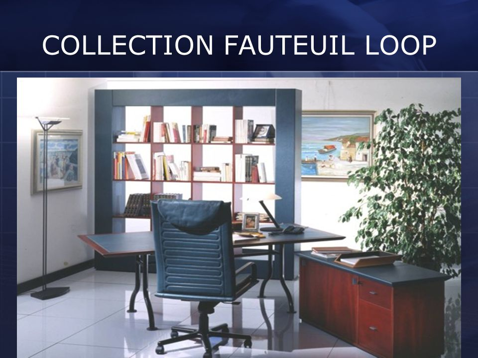 COLLECTION FAUTEUIL LOOP