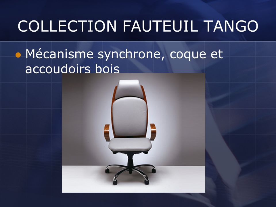 COLLECTION FAUTEUIL TANGO