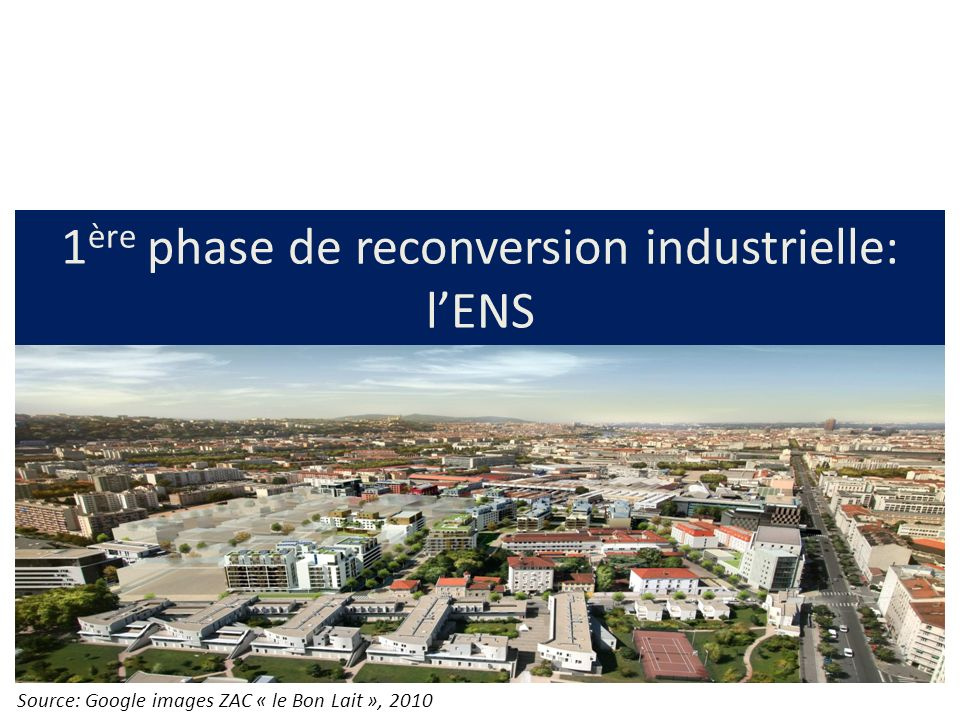 1ère phase de reconversion industrielle: l'ENS